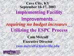 Cave City, KY September 16-17, 2003