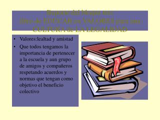 Reporte del bloque tres  libro de EDUCAR en VALORES para una CULTURA de LA LEGALIDAD