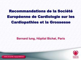 Recommandations de la Soci t  Europ enne de Cardiologie sur les Cardiopathies et la Grossesse
