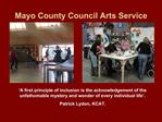 Mayo County Council Arts Service