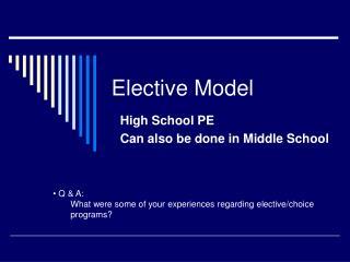 Elective Model