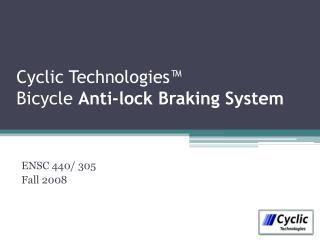 Cyclic Technologies  Bicycle Anti-lock Braking System