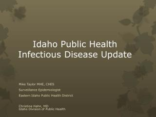 Idaho Public Health Infectious Disease Update