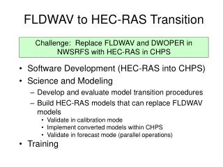 FLDWAV to HEC-RAS Transition