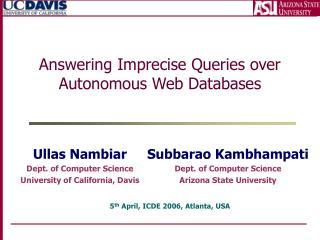 Answering Imprecise Queries over Autonomous Web Databases