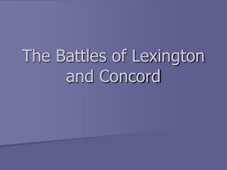 The Battles of Lexington and Concord