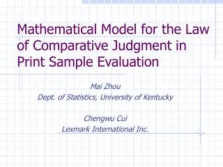 Mathematical Model for the Law of Comparative Judgment in Print Sample Evaluation