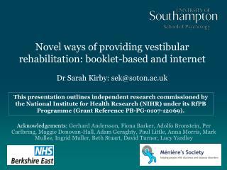 Novel ways of providing vestibular rehabilitation: booklet-based and internet