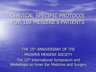 CERVICAL SPECIFIC PROTOCOL FOR 100 MENIERE S PATIENTS