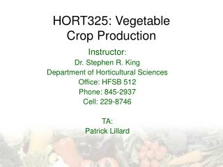 HORT325: Vegetable Crop Production