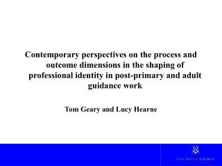 Contemporary perspectives on the process and outcome dimensions in the shaping of professional identity in post-primary