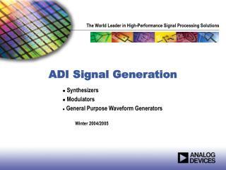 ADI Signal Generation