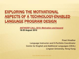 Exploring the motivational aspects of a technology-enabled language program design