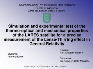 Simulation and experimental test of the thermo-optical and mechanical properties of the LARES satellite for a precise me