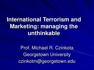 International Terrorism and Marketing: managing the unthinkable