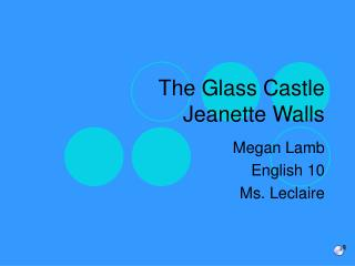 The Glass Castle Jeanette Walls