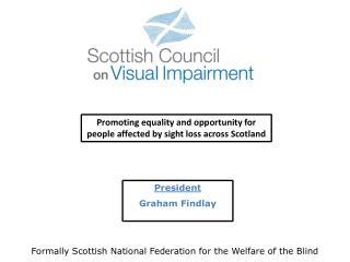 President Graham Findlay