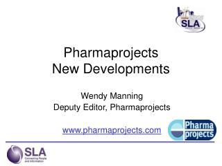 Pharmaprojects  New Developments
