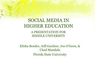 SOCIAL MEDIA IN HIGHER EDUCATION