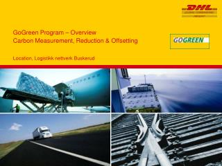 GoGreen Program   Overview  Carbon Measurement, Reduction  Offsetting