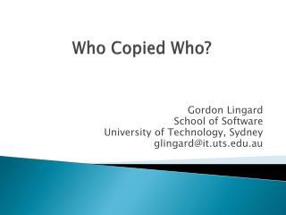 Who Copied Who