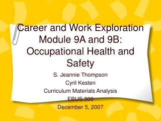 Career and Work Exploration Module 9A and 9B: Occupational Health and Safety