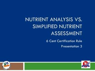 Nutrient Analysis vs. Simplified Nutrient Assessment