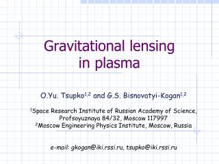 Gravitational lensing in plasma