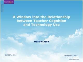 A Window into the Relationship between Teacher Cognition  and Technology Use