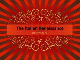 The Italian Renaissance Libertyville HS