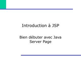 Introduction   JSP
