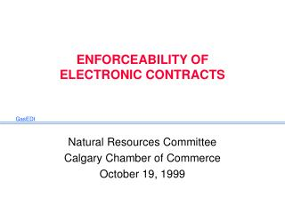 ENFORCEABILITY OF ELECTRONIC CONTRACTS