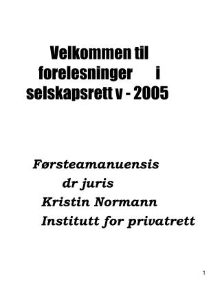 Velkommen til forelesninger  i  selskapsrett v - 2005