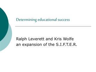 Determining educational success