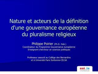 Nature et acteurs de la d finition dune gouvernance europ enne du pluralisme religieux