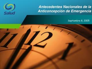 Antecedentes Nacionales de la  Anticoncepci n de Emergencia