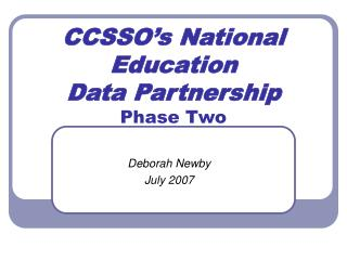 CCSSO s National Education  Data Partnership  Phase Two
