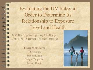 Evaluating the UV Index in Order to Determine Its Relationship to Exposure Level and Health