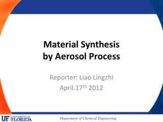 Material Synthesis  by Aerosol Process