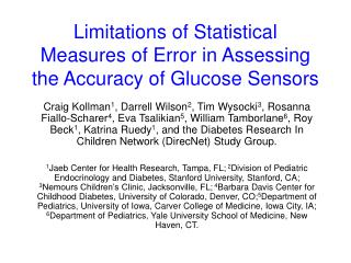 Limitations of Statistical Measures of Error in Assessing the Accuracy of Glucose Sensors