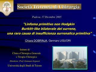 Istituto di Clinica Chirurgica Generale e Terapia Chirurgica Direttore: Prof. Gennaro Liguori Universit  degli Studi di