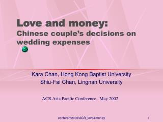 Love and money: Chinese couple s decisions on wedding expenses