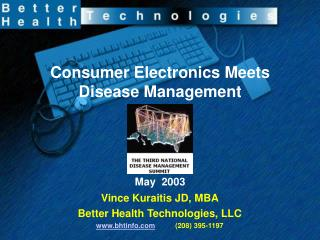 Consumer Electronics Meets Disease Management