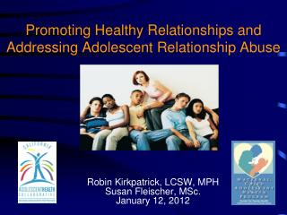 Promoting Healthy Relationships and Addressing Adolescent Relationship Abuse