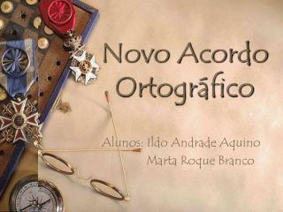 Novo Acordo Ortogr fico