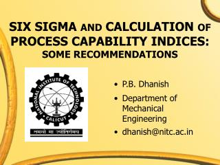 SIX SIGMA AND CALCULATION OF PROCESS CAPABILITY INDICES: SOME RECOMMENDATIONS