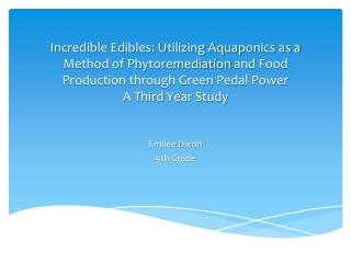 Incredible Edibles: Utilizing Aquaponics as a Method of Phytoremediation and Food Production through Green Pedal Power A