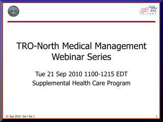 TRO-North Medical Management Webinar Series