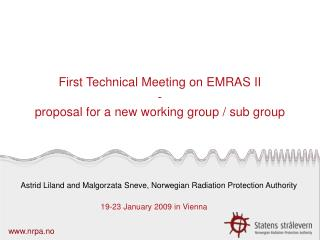 First Technical Meeting on EMRAS II  - proposal for a new working group