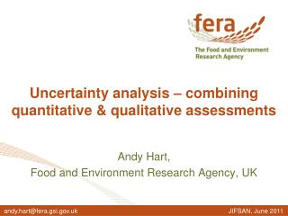 Uncertainty analysis   combining quantitative  qualitative assessments